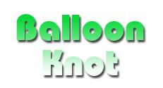 Balloon Knot