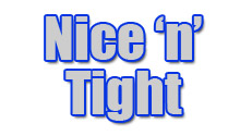 Nice 'n' Tight