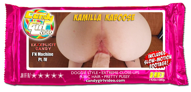 Kamilla Kaboose - Exxxplicit Candy: F'N Machine Pt. IV